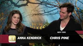 Anna Kendrick talks about Chris Pine