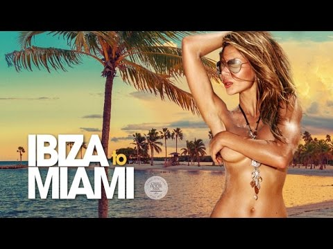 From IBIZA to MIAMI ✭ Deep, Chill & Funky Beach House Anthems (Pt. 2)