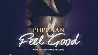 Popcaan - Feel Good - February 2016