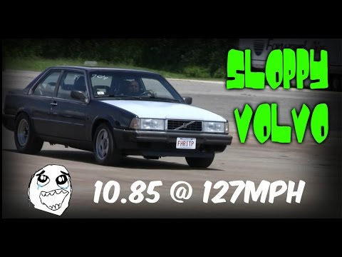 Sloppy Volvo Turbo LS Swap runs 10s