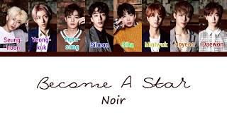 Noir - Become a star