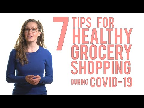 7 Tips for Healthy Grocery Shopping during COVID-19