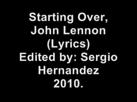 Just like starting Over, John Lennon. (Lyrics)