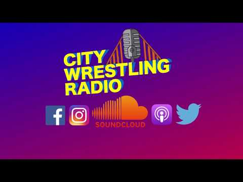 Wresting Podcast City Wrestling Radio