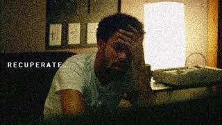recuperate. | J Cole/Kendrick Lamar/Isaiah Rashad Type Beat