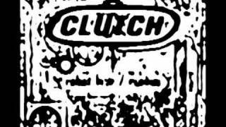 CLUTCH- Who