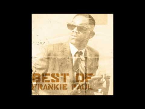 Best of Frankie Paul (Full Album)