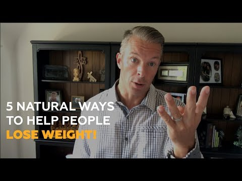 5-natural-ways-to-help-people-lose-weight!