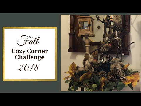Fall Cozy Corner Challenge 2018 | 2018 Hello Autumn, Goodbye Summer! Series Episode #3