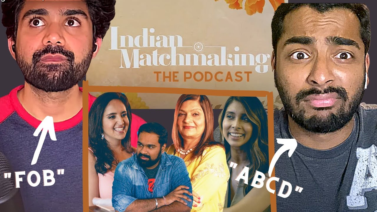Indian Matchmaking, Being Indian-American, Toxic Casual Racism, and F1-H1B Rules | Podcast