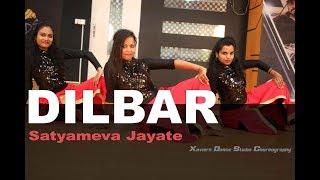 DILBAR | Satyameva Jayate | Neha Kakkar | Xaviers Dance Studio Choreography | 2018 | Dance Cover