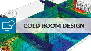 Cold Room Design Optimization with Cloud-Based CFD