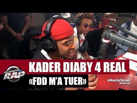 "Kader Diaby 4Real ""FDD m'a tuer"" #PlanèteRap"