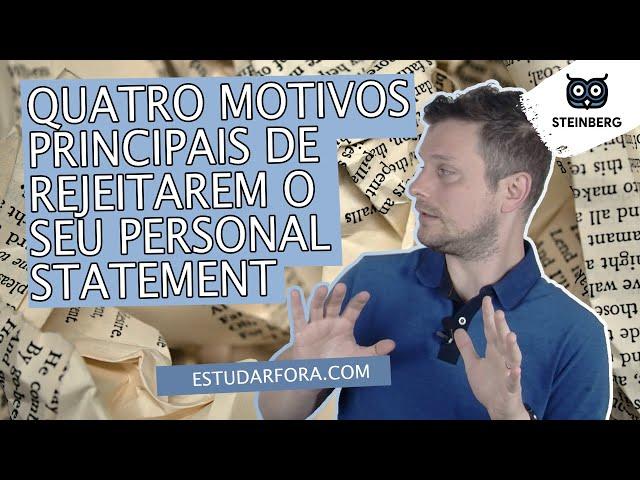 Quatro Motivos Principais De Rejeitarem O Seu Personal Statement