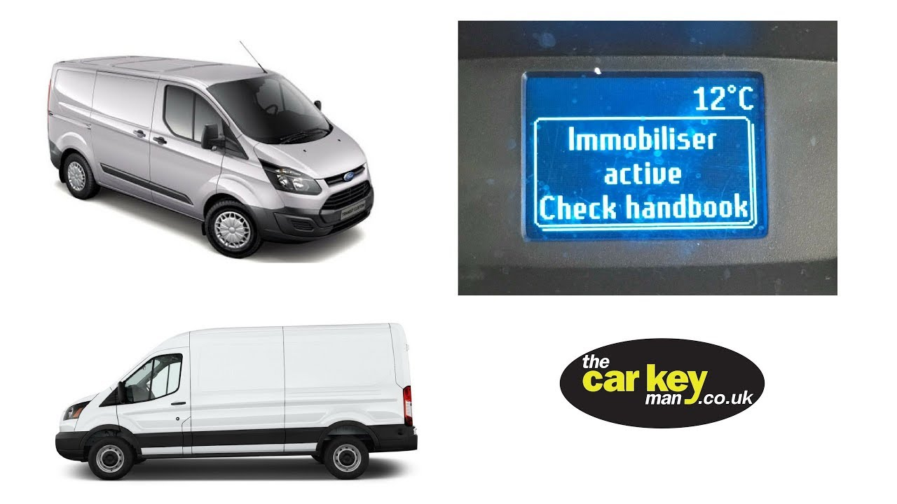 Ford Transit Custom Non Start Immobiliser Active Youtube