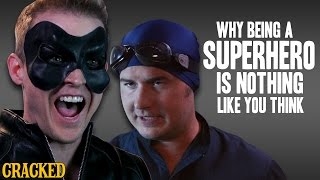Why Being A Superhero Is Nothing Like You Think - Action Team