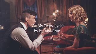 """""""Peaky Blinders"""" All My Tears"""" (lyric)"""
