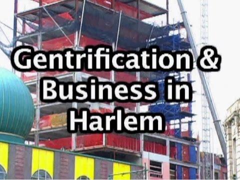 Gentrification & Business in Harlem (2010)
