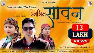 RIMJHIM SAWAN-2020 HIMACHALI  VIDEO || TR KASHYAP || GIAN NEGI || D.L NEGI FILMS ||