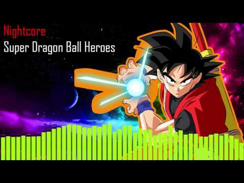 Nightcore Súper Dragon Ball Heroes Opening