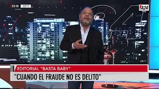 """Editorial Basta Baby: """"Cuando el fraude no es delito"""""""