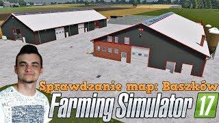 Farming Simulator 17 ☆ Sprawdzanie map #19 Baszków