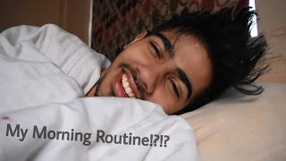 MY MORNING ROUTINE !!!