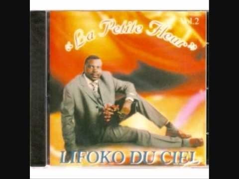Lifoko Du Ciel - La petite  fleur (album complet)