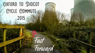 Fast Forward   Oxford to Didcot via Abingdon on Thames Cycle Commute March 2015 GoPro Hero4 Black