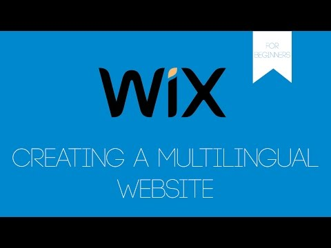 Creating A Multilingual Website in Wix - Wix.com Tutorial - Wix For Beginners