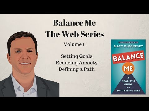 Balance Me: Defining Goals, Reduce Anxiety