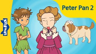 Peter Pan 2: Peter Comes to Visit | Level 6 | By Little Fox