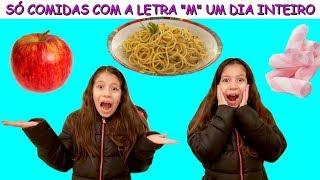 """SÓ COMIDAS COM A LETRA """"M"""" UM DIA INTEIRO"""