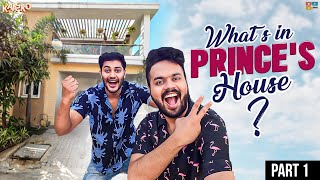 What's in PRINCE's HOUSE? || PART - 1 || Ft. Prince Cecil || Kaasko ||  || Tamada media
