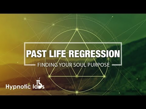 Hypnosis For Past Life Regression To Discover Life Purpose (Guided Meditation, Spirit Guide )