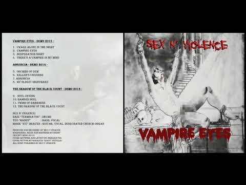 Sex N' Violence - Vampire Eyes (Ep: 2015)