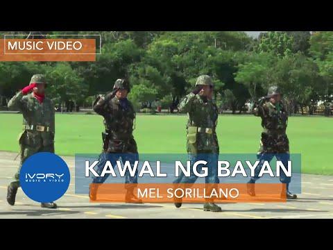 Mel Sorillano | Kawal ng Bayan | Official Music Video