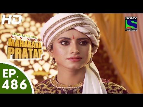 Download Bharat Ka Veer Putra Maharana Pratap - महाराणा प्रताप - Episode 486 - 14th September, 2015