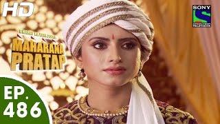 Bharat Ka Veer Putra Maharana Pratap - महाराणा प्रताप - Episode 486 - 14th September, 2015