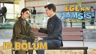 Ege'nin Hamsisi - 19.Bölüm
