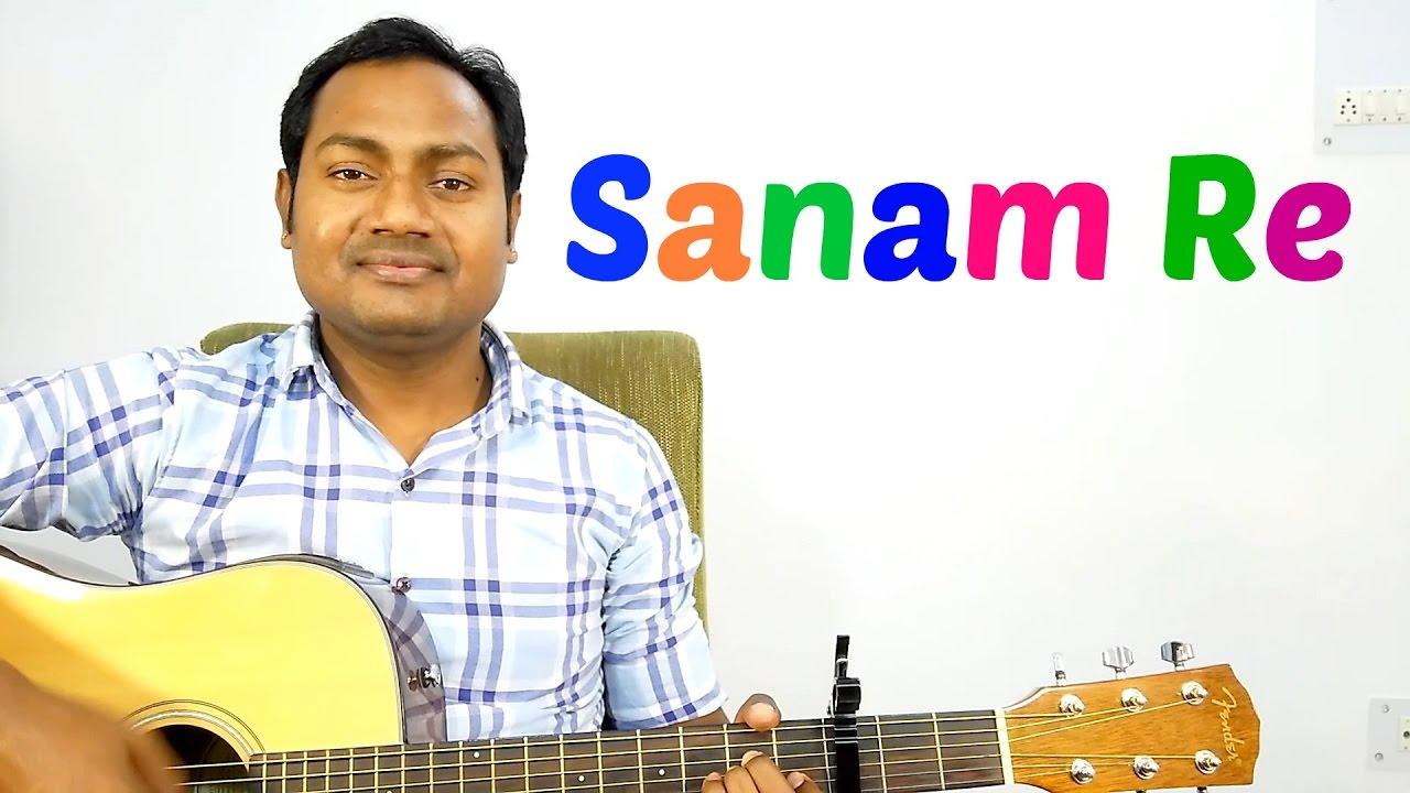 Sanam Re Arijit Singh Complete Guitar Lesson Chords