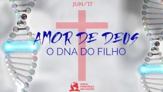 Amor de Deus - O DNA do Filho - Apa. Rosângela    11.06