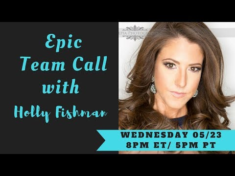 Epic Empire Wednesday Night Team Call with Holly Fishman