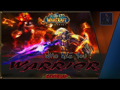 WoW Classic:  Warrior Кто ты?  Воин Гайд by Sevirian