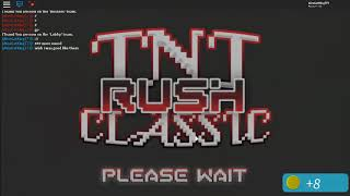 Roblox TnT rush with out XSplit (Test)