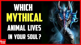 Which Mythical Creature Lives In Your Soul? | Mythical Animal Quiz Video