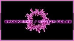 ShockWave / Motion Pulse