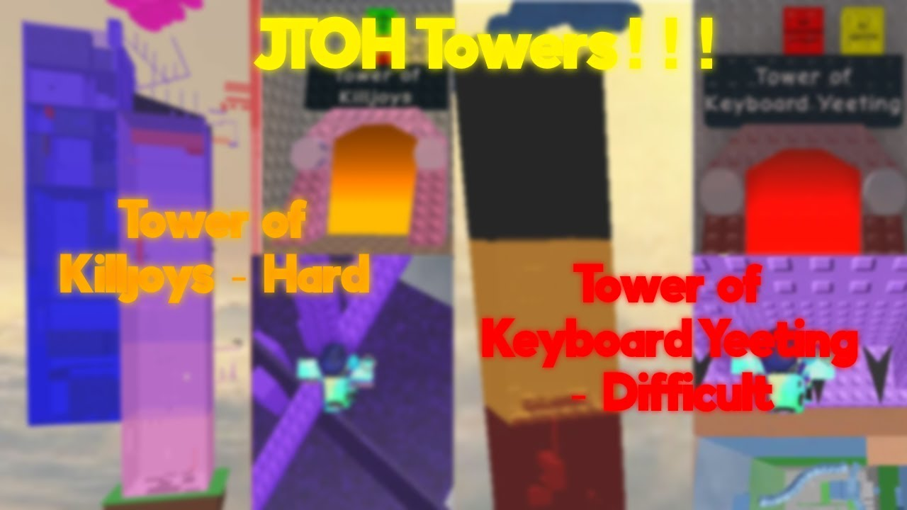 Jtoh Tower Of Killjoys Tower Of Keyboard Yeeting Pretty Difficult Youtube
