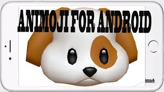 How to Download and Install Animoji for android and  ios Devices for free