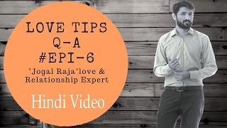 LOVE TIPS AND RELATIONSHIP ADVICE Q-A 6 IN HINDI